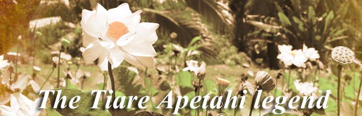 The Tiare Apetahi legend