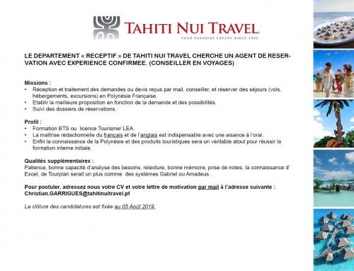 Le département «Réceptif» de Tahiti Nui Travel cherche un agent de réservation avec expérience confirmée. (conseiller en voyages)